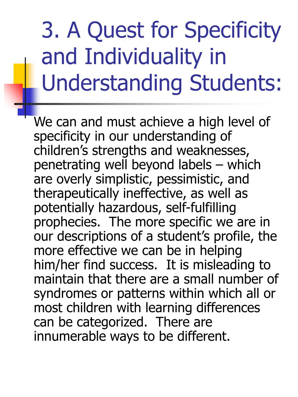3. A Quest for Specificity and Individuality in Understanding Students: