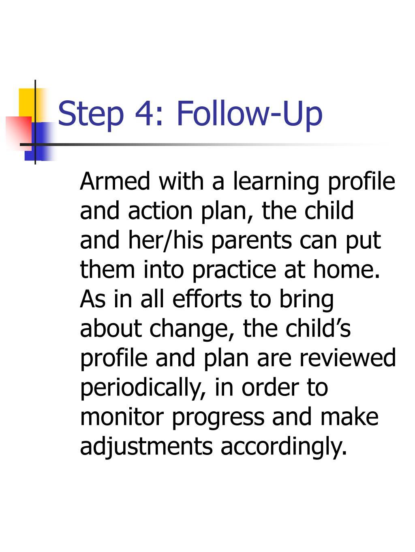 Step 4: Follow-Up