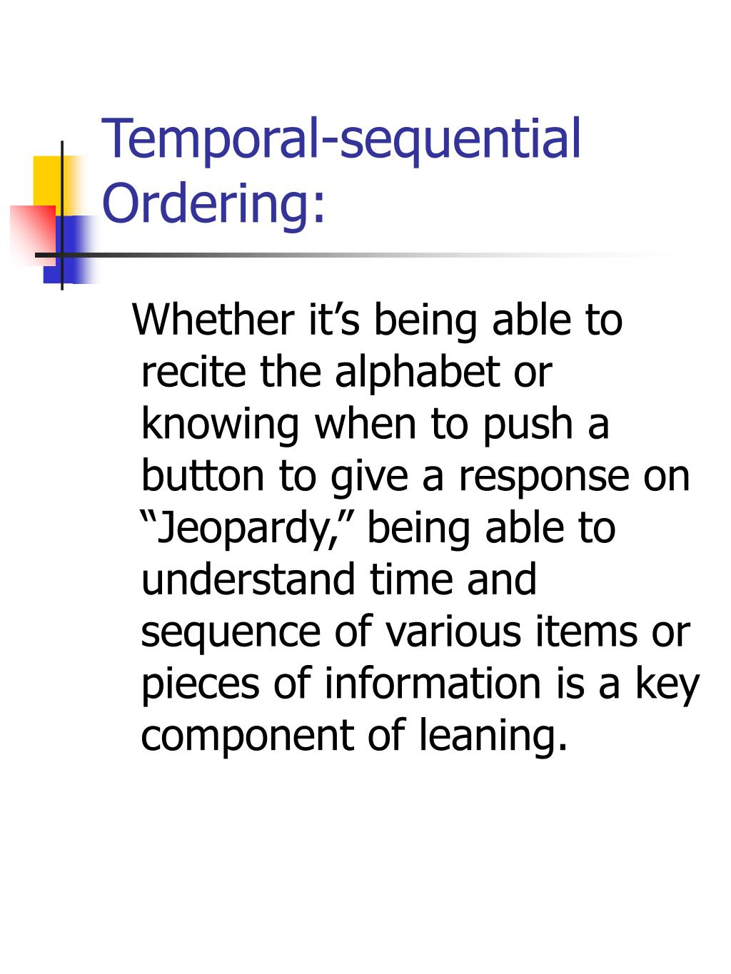 Temporal-sequential Ordering: