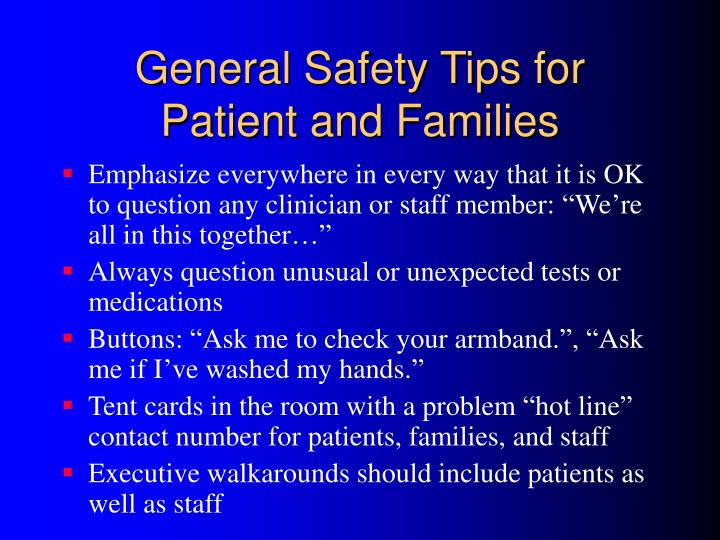 General Safety Tips for Patient and Families