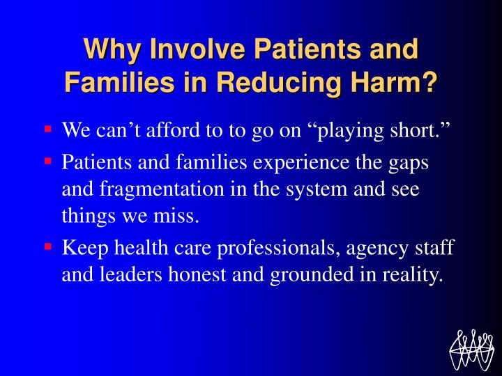 Why involve patients and families in reducing harm