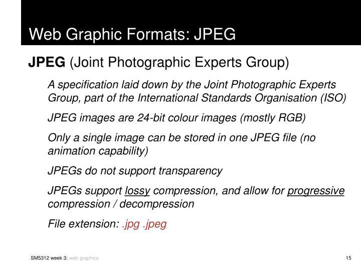 Web Graphic Formats: JPEG