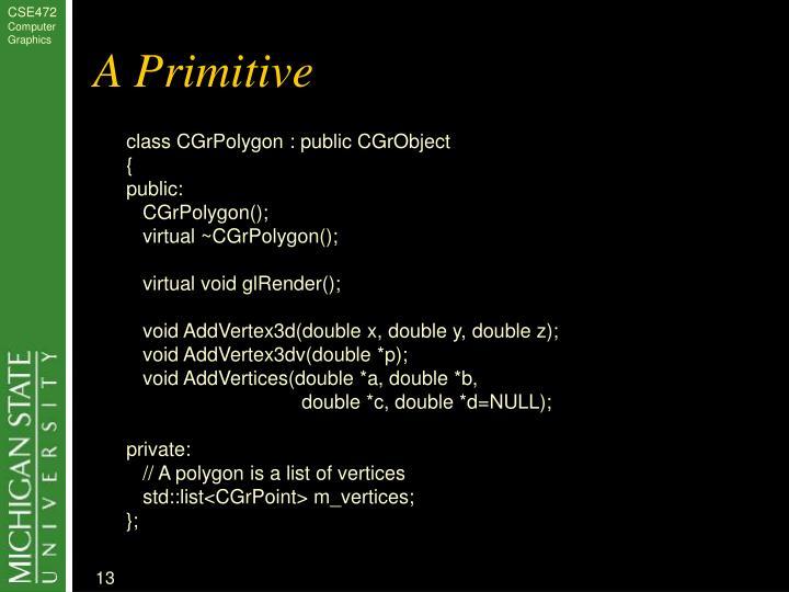 A Primitive