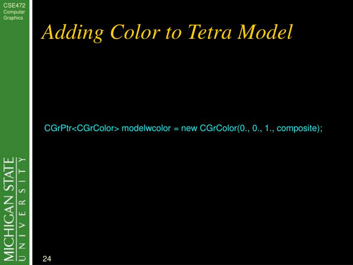 Adding Color to Tetra Model