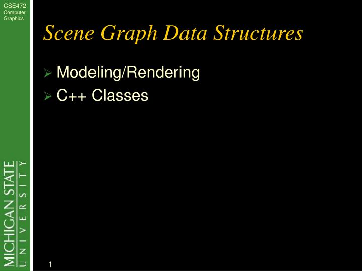 Scene graph data structures