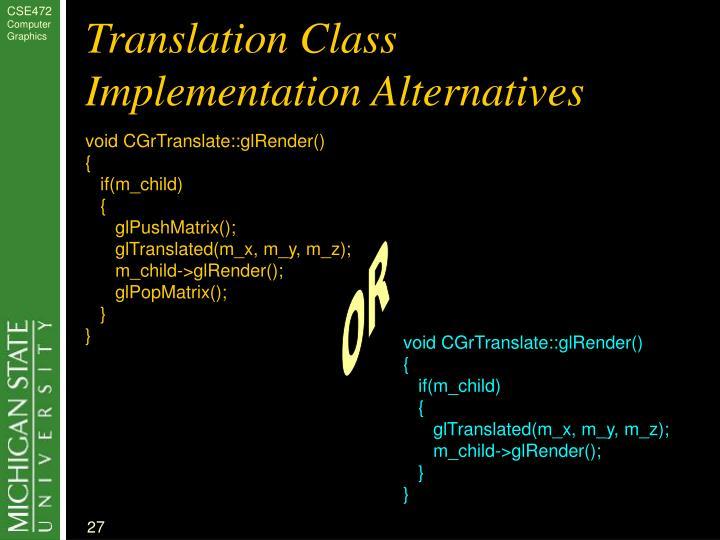 Translation Class Implementation Alternatives