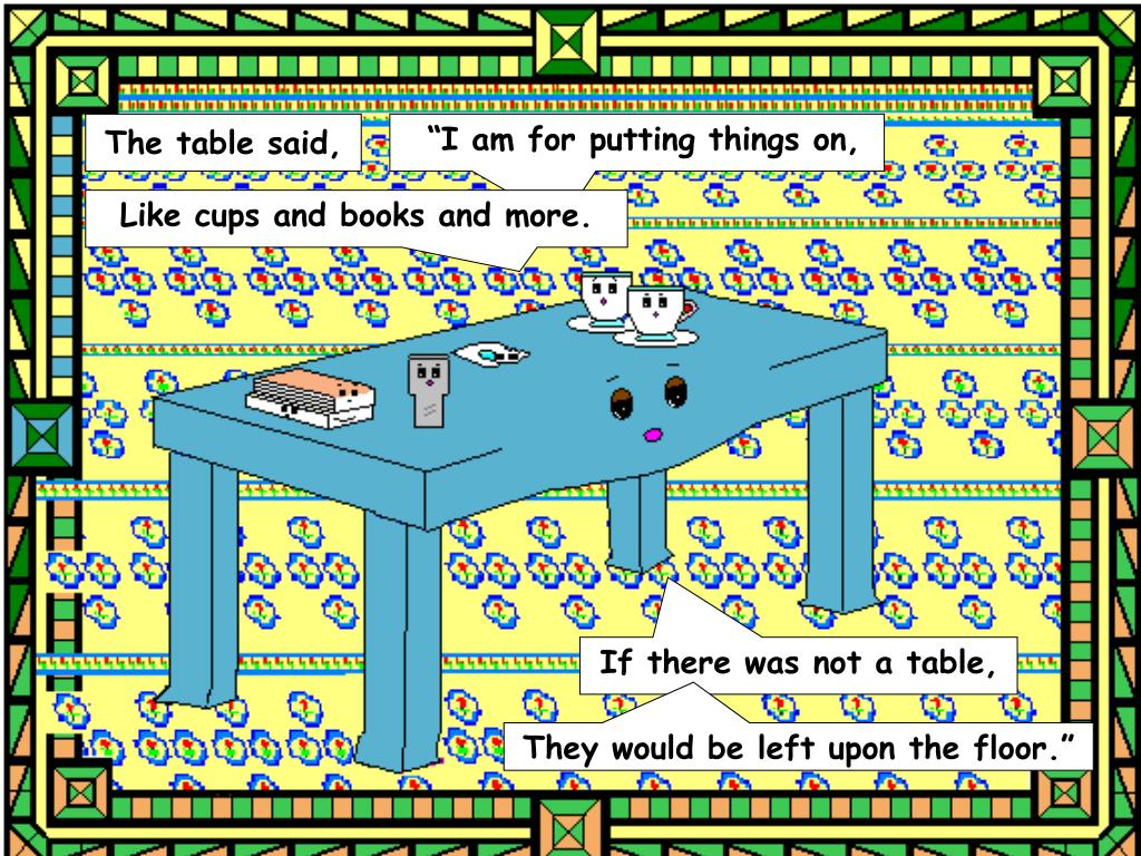 The table said,
