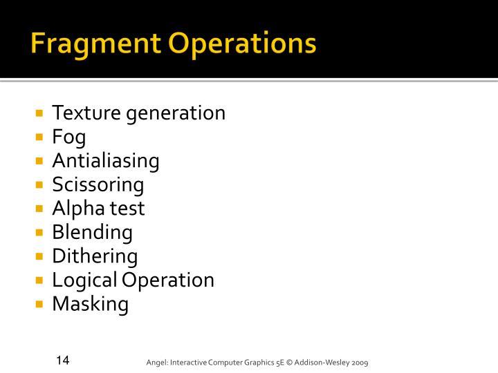 Fragment Operations