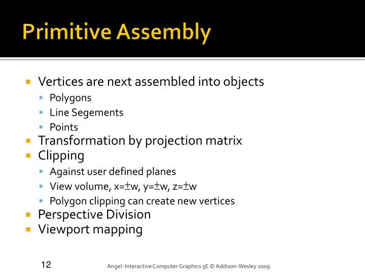 Primitive Assembly