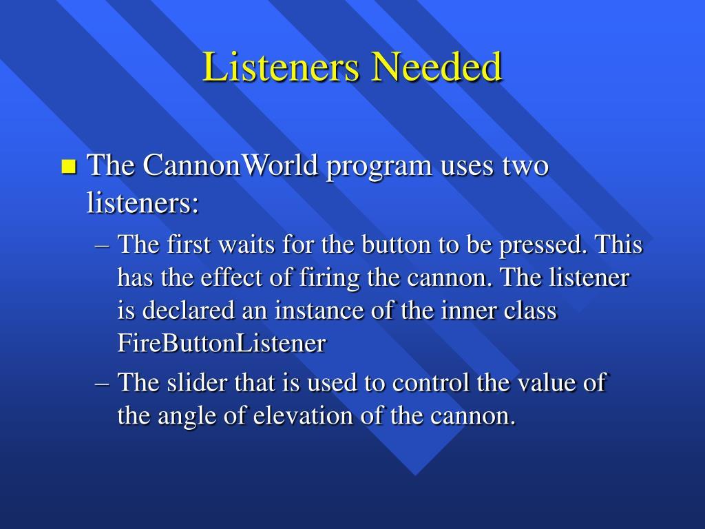 Listeners Needed