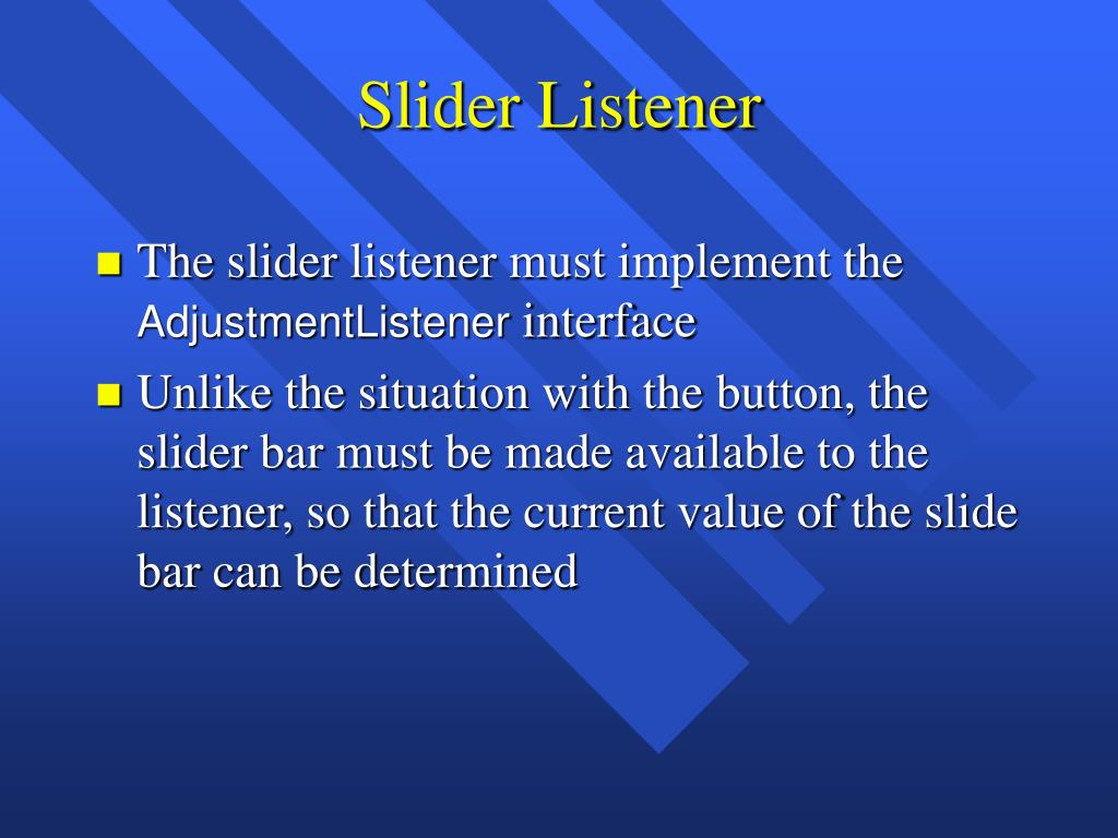 Slider Listener