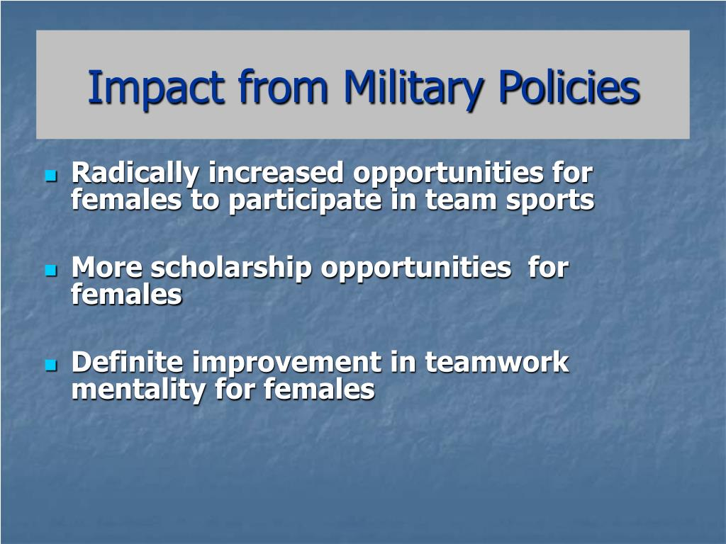 Impact from Military Policies