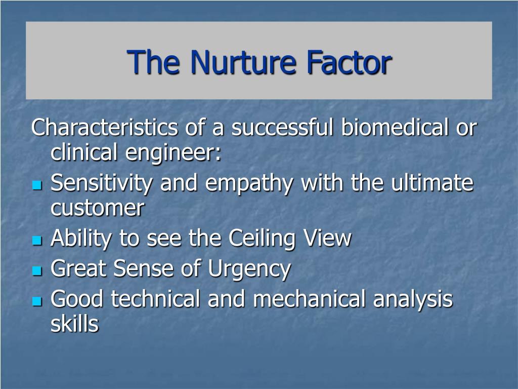 The Nurture Factor