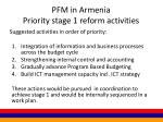 pfm in armenia priority stage 1 reform activities