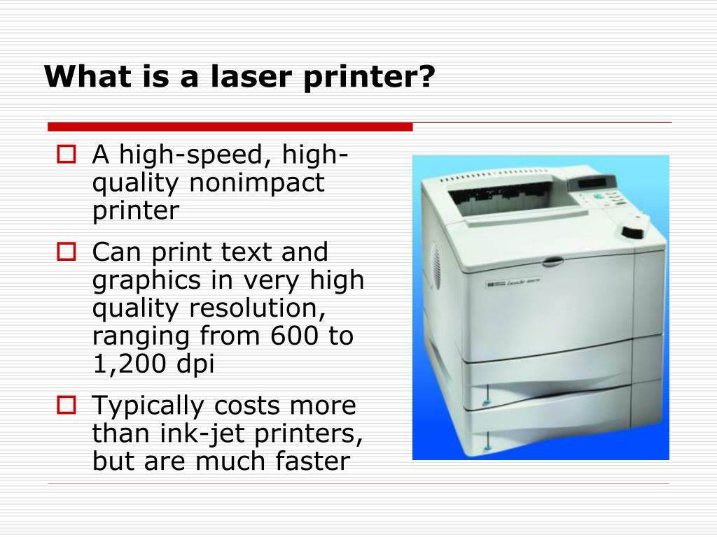 What is a laser printer?