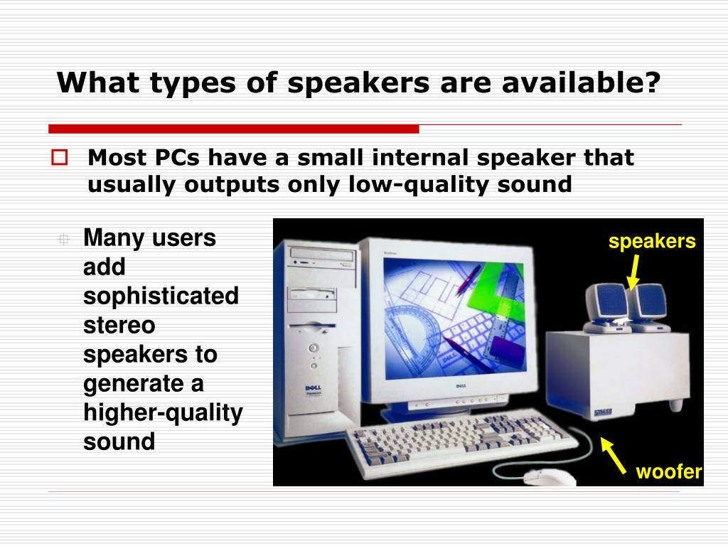 What types of speakers are available?