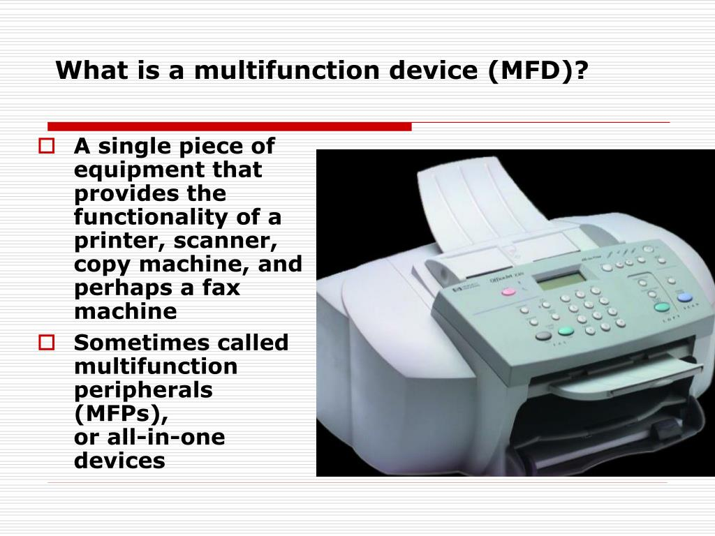 What is a multifunction device (MFD)?