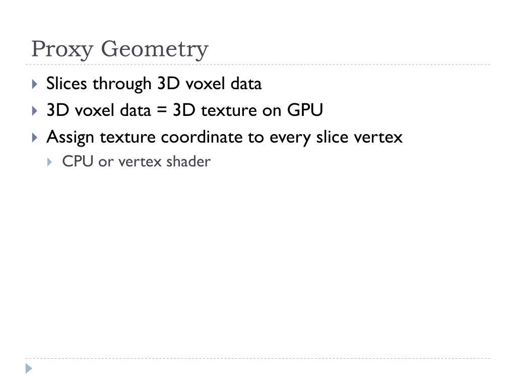 Proxy Geometry