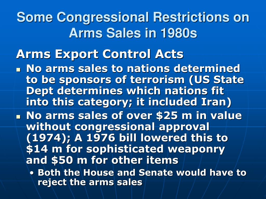 Some Congressional Restrictions on Arms Sales in 1980s