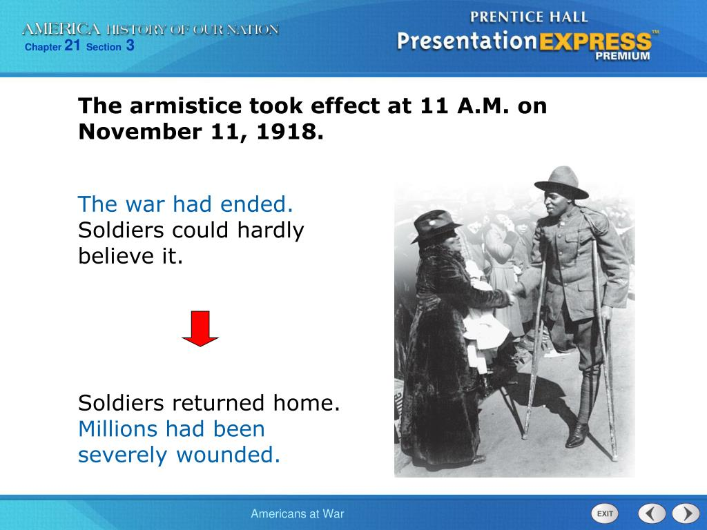 The armistice took effect at 11 A.M. on November 11, 1918.