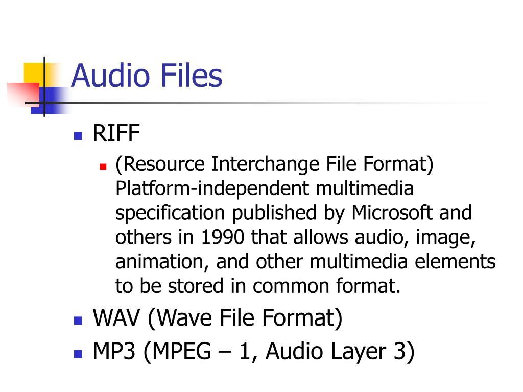 Audio Files