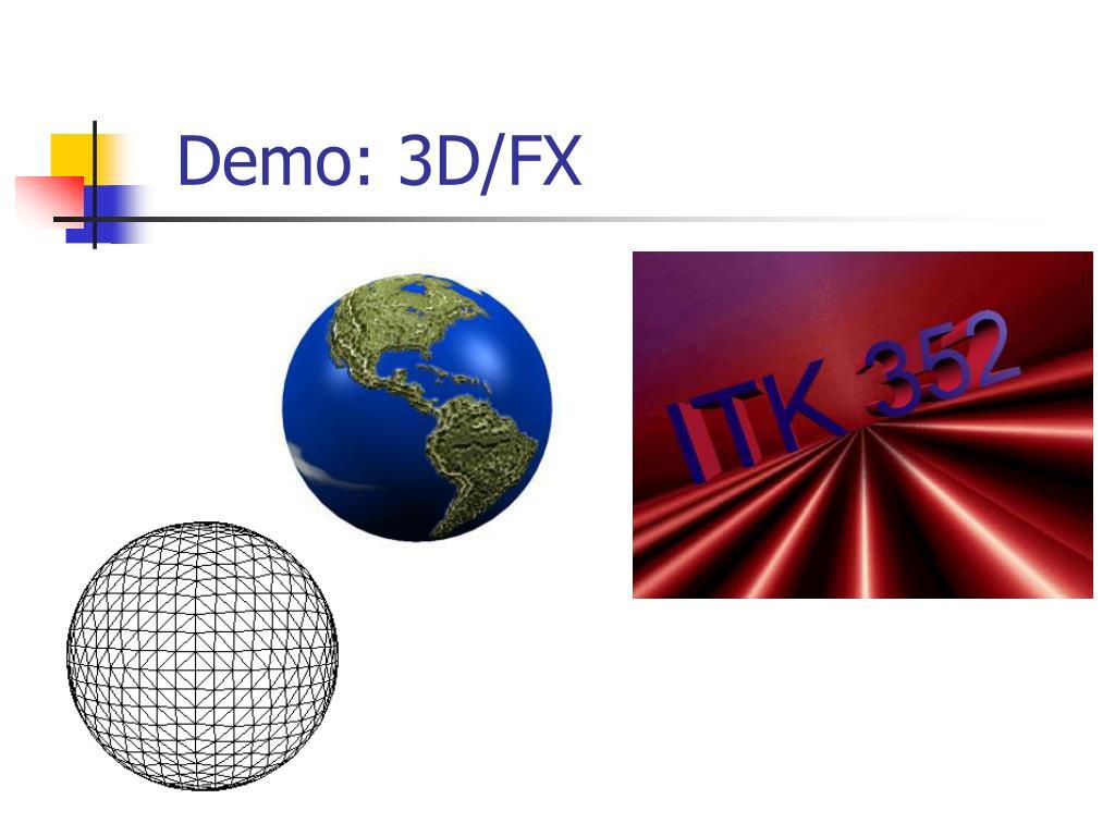 Demo: 3D/FX