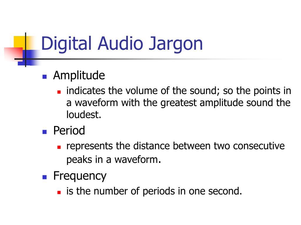 Digital Audio Jargon