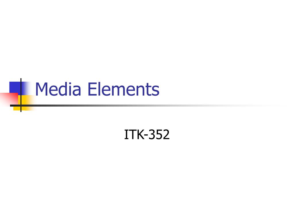 Media Elements