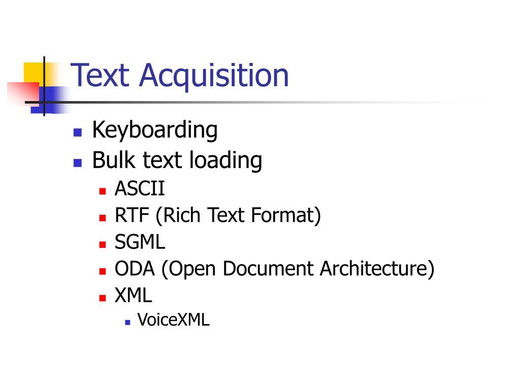 Text Acquisition