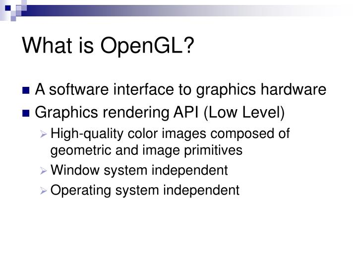 What is opengl