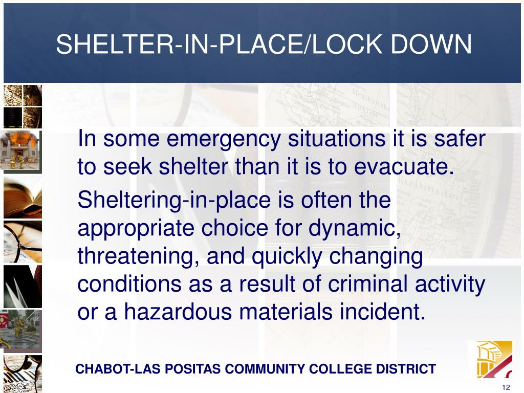 SHELTER-IN-PLACE/LOCK DOWN
