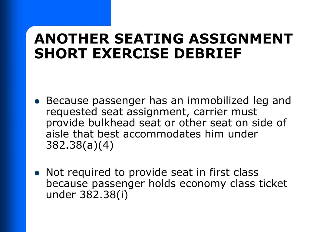 ANOTHER SEATING ASSIGNMENT SHORT EXERCISE DEBRIEF