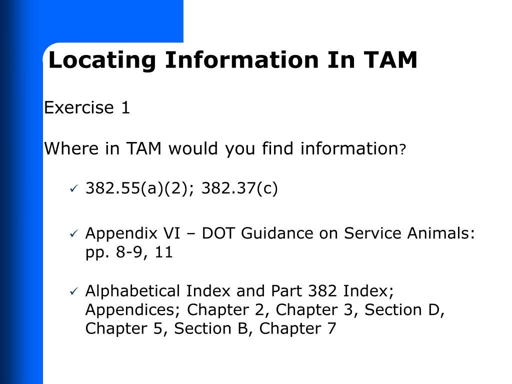 Locating Information In TAM