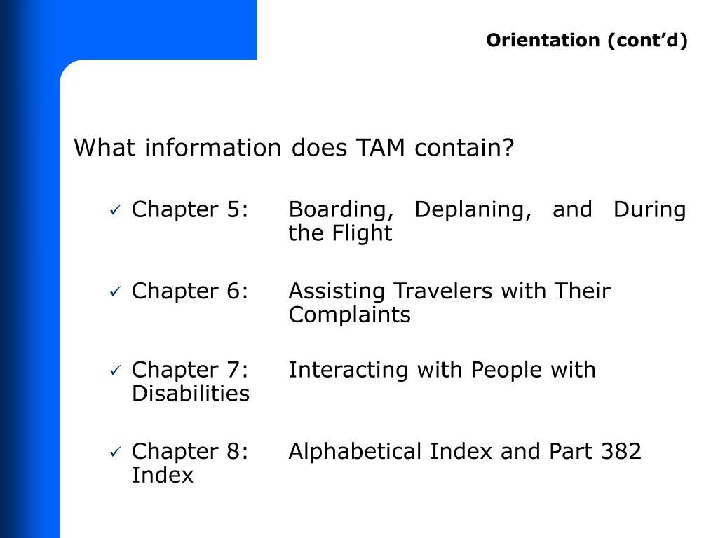Orientation (cont'd)