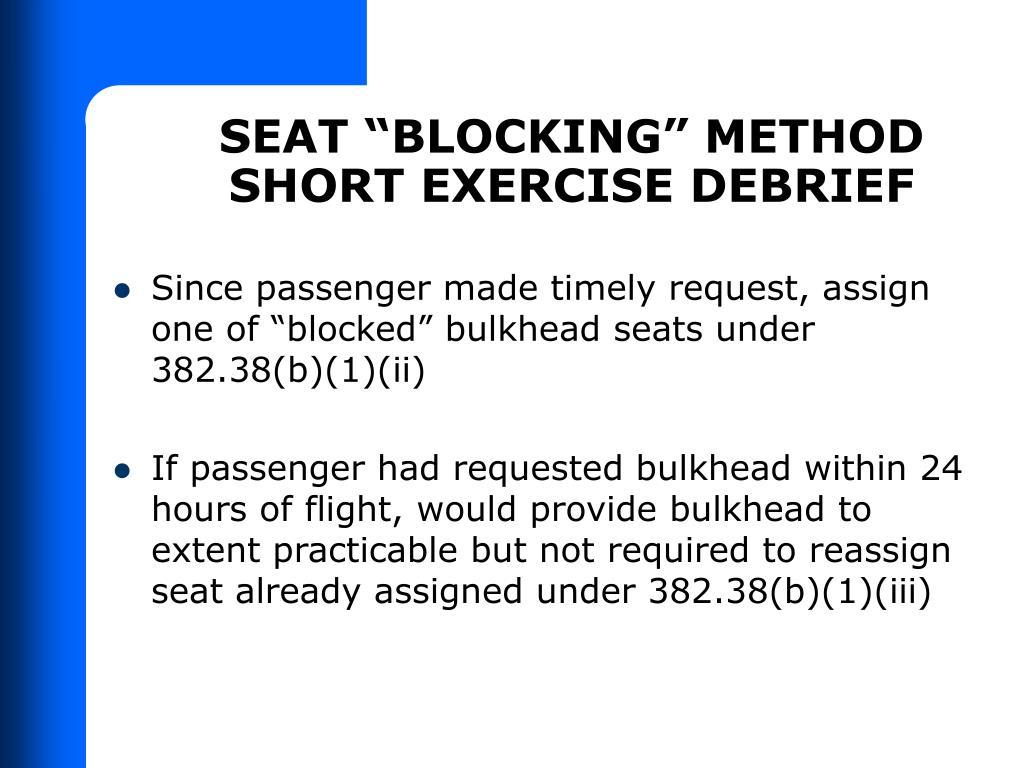"""SEAT """"BLOCKING"""" METHOD"""