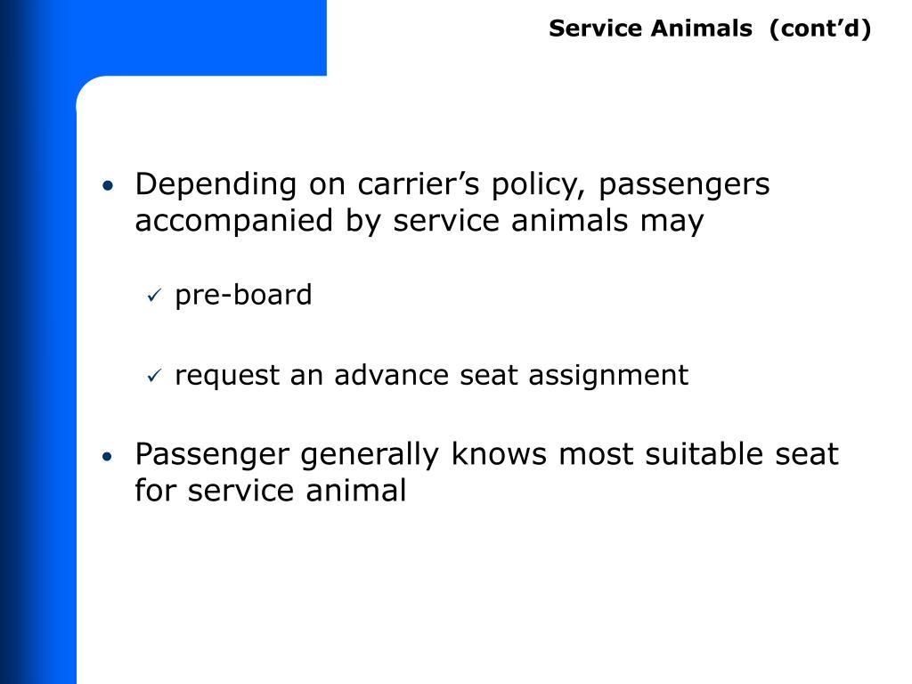 Service Animals  (cont'd)