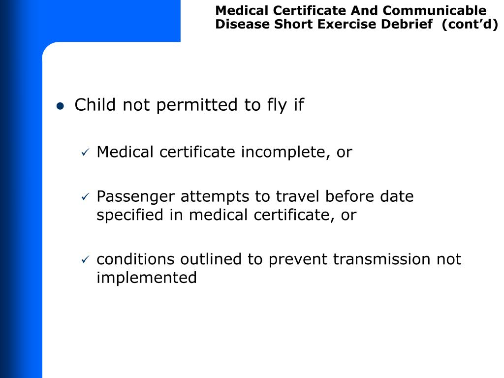 Medical Certificate And Communicable Disease Short Exercise Debrief  (cont'd)