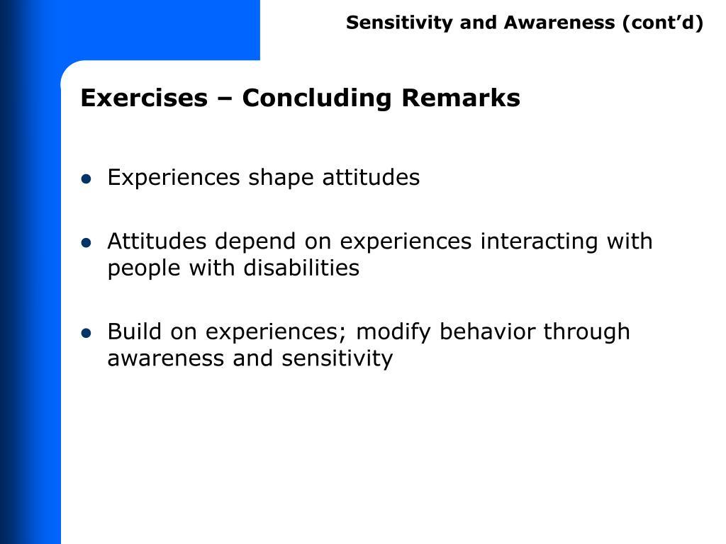 Sensitivity and Awareness (cont'd)