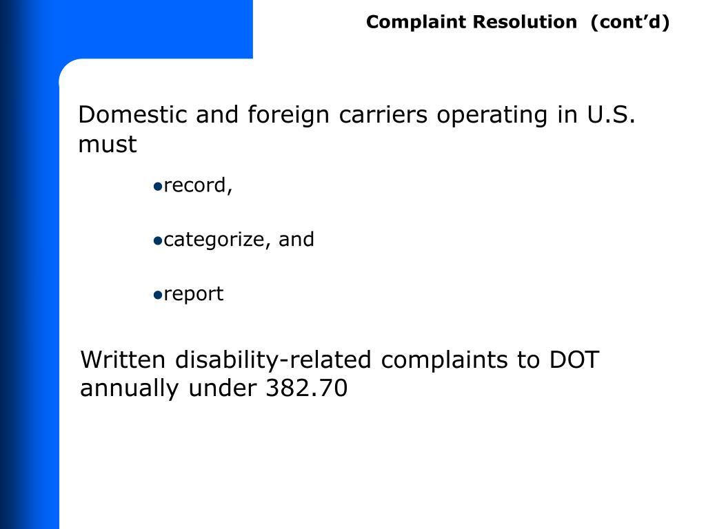 Complaint Resolution  (cont'd)