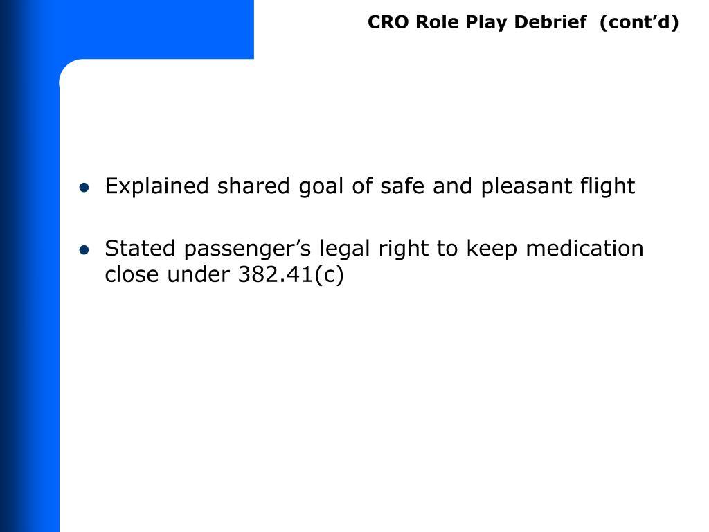 CRO Role Play Debrief  (cont'd)