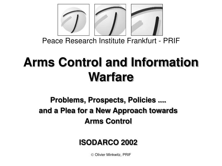 Arms control and information warfare l.jpg