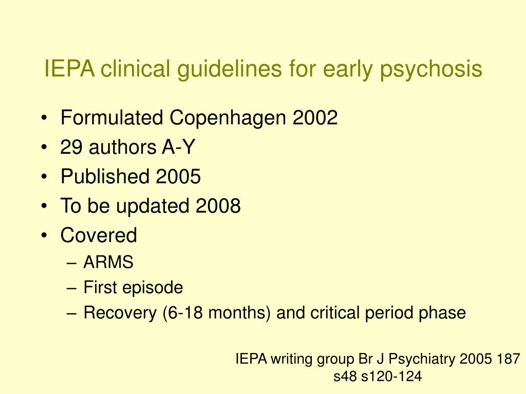 IEPA clinical guidelines for early psychosis