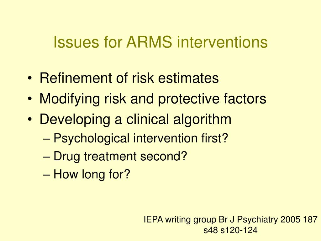 Issues for ARMS interventions