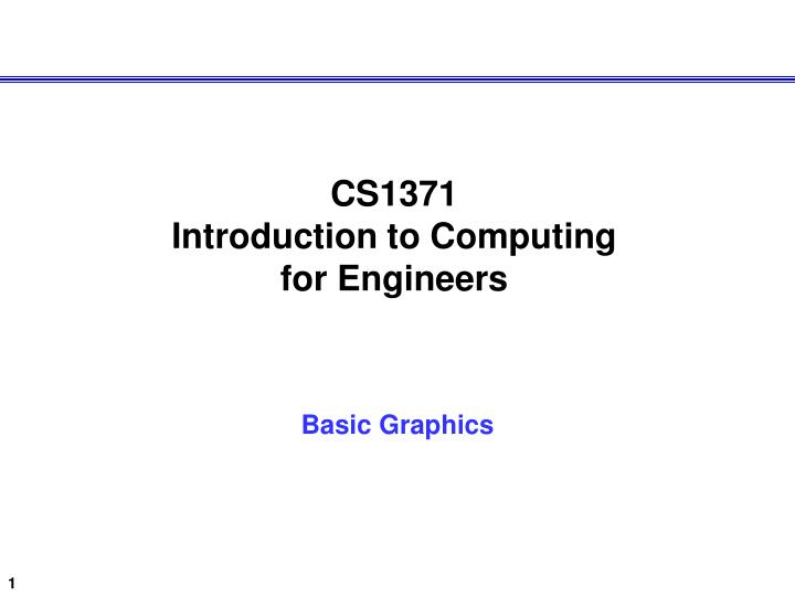 Cs1371 introduction to computing for engineers
