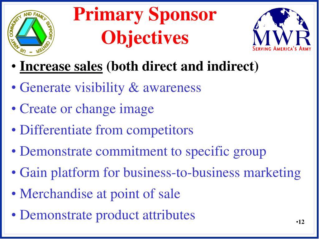 Primary Sponsor Objectives