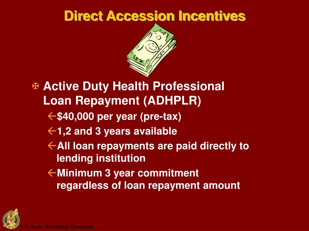 Direct Accession Incentives