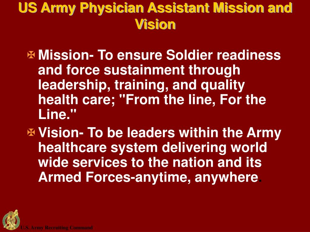 US Army Physician Assistant Mission and Vision