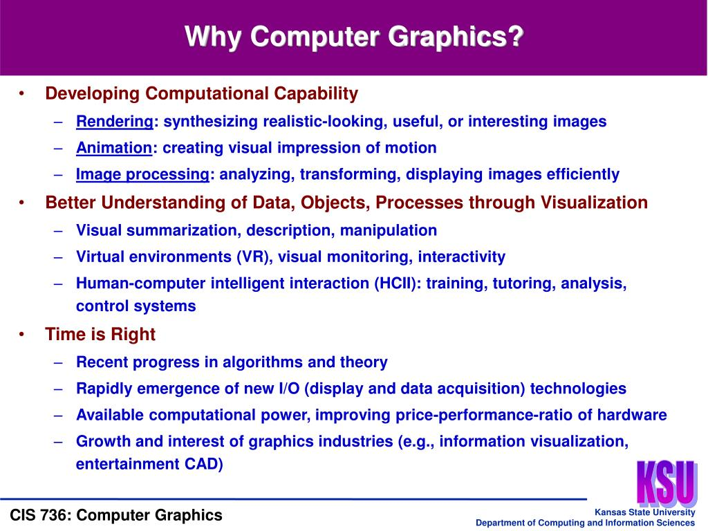 Why Computer Graphics?