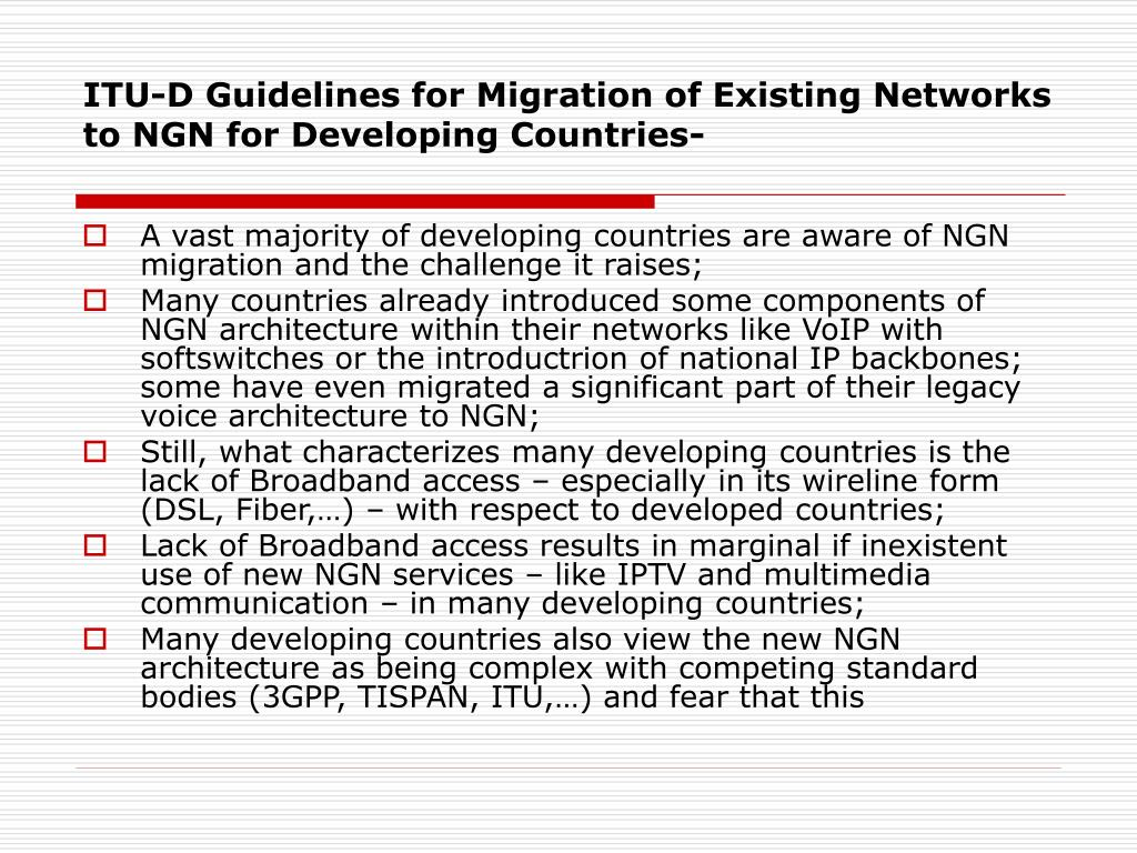 ITU-D Guidelines for Migration of Existing Networks to NGN for Developing Countries-