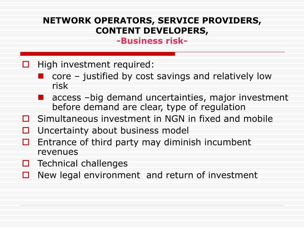NETWORK OPERATORS, SERVICE PROVIDERS, CONTENT DEVELOPERS,